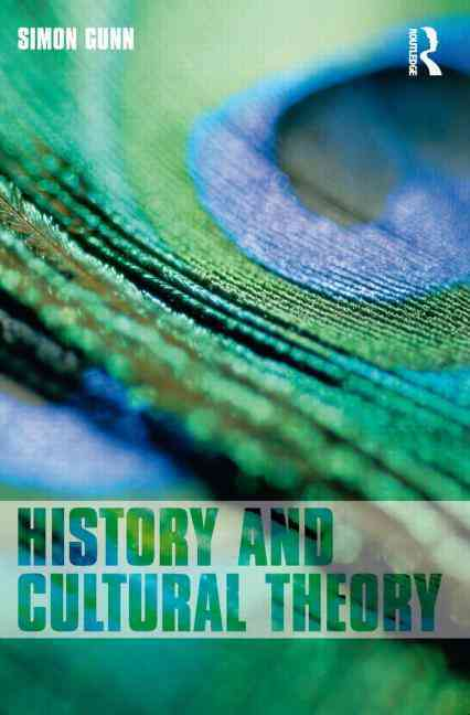 History And Cultural Theory By Gunn, Simon