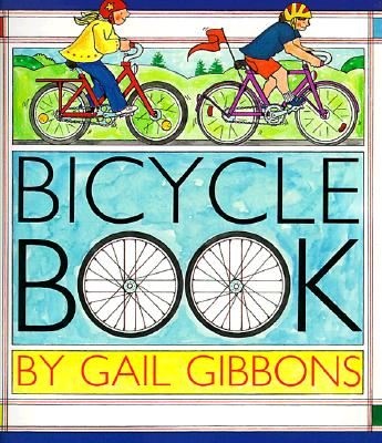 Bicycle Book By Gibbons, Gail